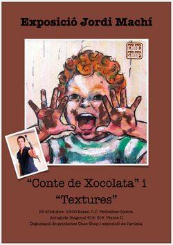 'Conte de xocolata' i 'Textures', exposición de Jordi Machí - eventos-en-barcelona